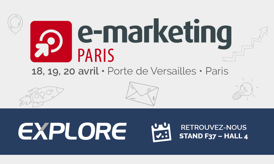 EXPLORE Salon E Marketing Paris