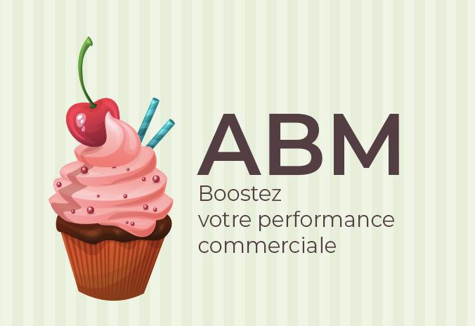 ABM boostez votre performance commerciale